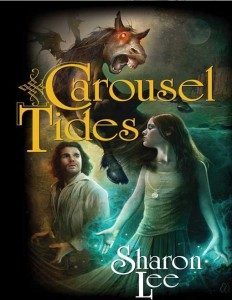 Carousel Tides by Sharon Lee
